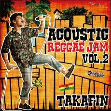 画像1: 「TAKAFIN ACOUSTIC REGGAE JAM VOL.2」 (1)