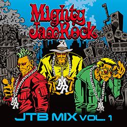 画像1: 「JTB MIX VOL.1 / MIGHTY JAM ROCK」 (1)