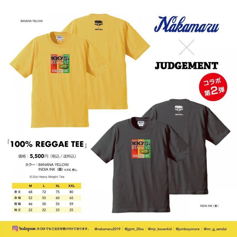 """画像1: JUDGEMENT × NAKAMARU """"100% REGGAE Tee"""" (1)"""